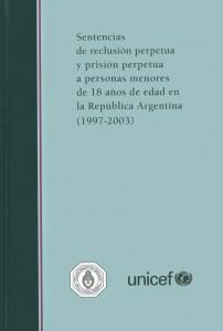 Sentencias de reclusión perpetua y prisión perpetua a personas menores